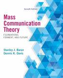 Mass Communication Theory  Foundations  Ferment  and Future PDF