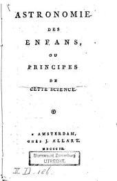 Astronomie des enfans, ou Principes de cette science