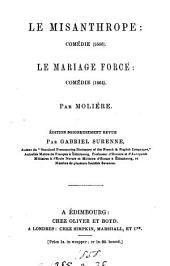 Le misanthrope: comédie. Le mariage forcé: comédie. Éd. revue par G. Surenne