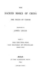 The Sacred Books of China: The Texts of Tâoism, Part 1