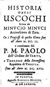 Historia degli Usochi ... co i progressi di quella Gente sino all' anno 1602, e continuata dal P. M. Paolo ... sino all' anno 1616: 5