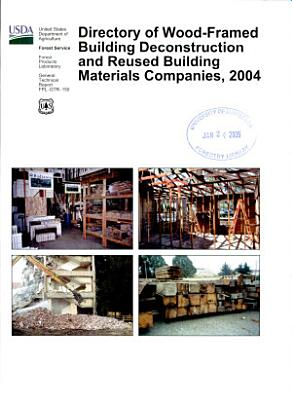 Directory of Wood framed Building Deconstruction and Reused Building Materials Companies  2004