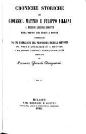 Croniche storiche di Giovanni, Matteo e Filippo Villani: a miglior lezione ridotte coll'aiuto dei testi a penna, Volume 4