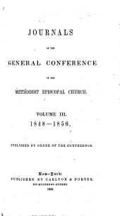 Journal of the General Conference of the Methodist Episcopal Church: Held in the City of Baltimore, 1840