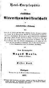 Real-Encyclopädie der classischen Altertumswissenschaft in alphabetischer Ordnung: Band 1