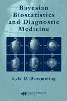 Bayesian Biostatistics and Diagnostic Medicine PDF