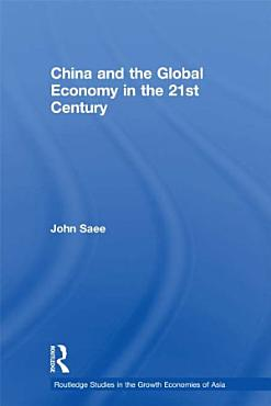 China and the Global Economy in the 21st Century PDF