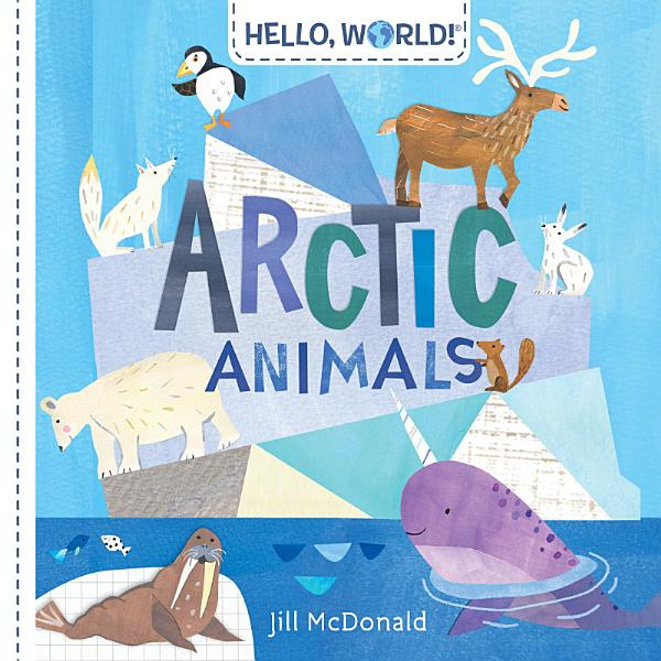 Download Hello  World  Arctic Animals Book