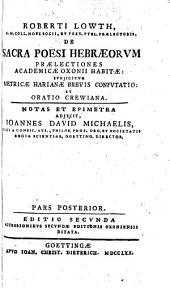 De sacra poesi Hebraeorum praelectiones academicae Oxonii habitae, subjicitur metricae Harianae brevis confutatio et oratio Crewiana: Volume 2