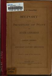 Report of the Secretary of State and State Librarian to the General Assembly on Ancient Court Records