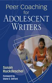 Peer Coaching for Adolescent Writers