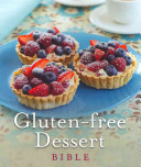 Gluten Free Dessert Bible