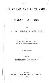 A grammar and dictionary of the Malay language: with a preliminary dissertation, Volume 1
