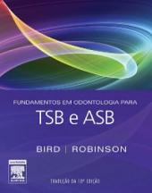 Fundamentos em Odontologia para TSB e ASB: Edição 10