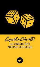 Le crime est notre affaire (Nouvelle traduction révisée)