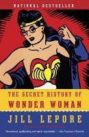 The Secret History of Wonder Woman PDF
