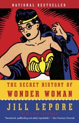 The Secret History Of Wonder Woman Book PDF