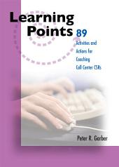 89 Learning Points for Coaching Call Center CSR's