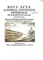 Nova acta Academiae scientiarum imperialis petropolitanae: Praecedit historia..., Volume14