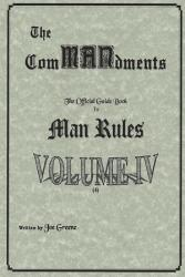 The Commandments The Official Guide Book To Man Rules Volume Iv Book PDF