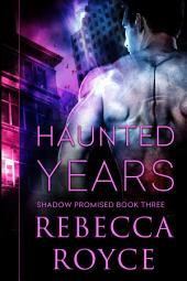 Haunted Years
