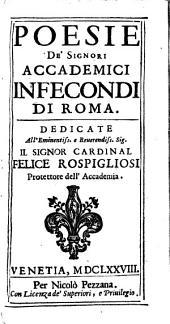 Poesie de' Signori Accademici Infecondi di Roma