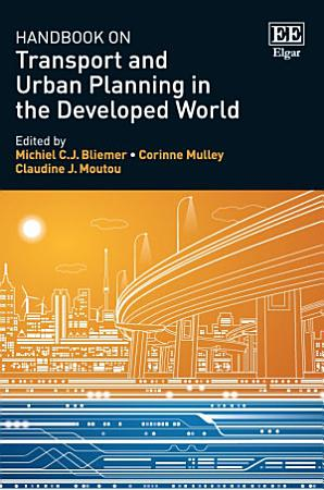 Handbook on Transport and Urban Planning in the Developed World PDF