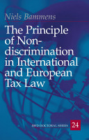 The principle of non discrimination in international and European tax law PDF