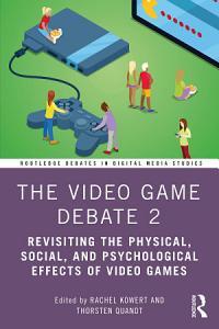 The Video Game Debate 2 PDF