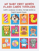 My Baby First Words Flash Cards Toddlers Happy Learning Colorful Picture Books in English Spanish Punjabi