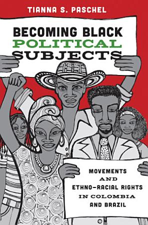 Becoming Black Political Subjects PDF