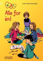 K for Klara 5: Alle for én: Bind 5