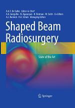 Shaped Beam Radiosurgery