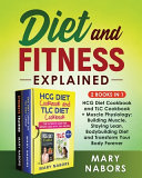Diet and Fitness Explained  2 Books in 1  Book