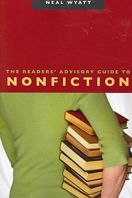 The Readers  Advisory Guide to Nonfiction