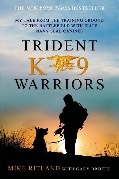Download Trident K9 Warriors Book