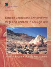 Extreme Depositional Environments: Mega End Members in Geologic Time