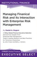 Managing Financial Risk and Its Interaction with Enterprise Risk Management PDF