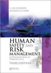 Human Safety and Risk Management: A Psychological Perspective, Third Edition, Edition 3
