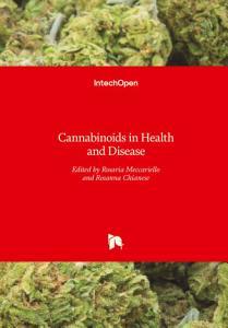 Cannabinoids in Health and Disease