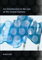 An Introduction to the Law of the United Nations PDF
