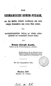 Das germanische Runen Fudark  aus den Quellen kritisch erschlossen und erkl  rt PDF