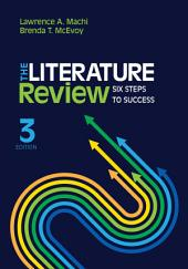 The Literature Review: Six Steps to Success, Edition 3