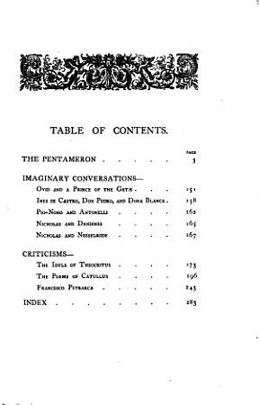 The Longer Prose Works of Walter Savage Landor  The Pentameron  Imaginary conversations  Ovid and a prince of the Get    Ines de Castro  Don Pedro  and Dona Blanca  Pio Nono and Antonelli  Nicholas and Diogenes  Nicholas and Nesselrode  Criticisms  The idyls of Theocritus  The poems of Catullus  Francesco Petrarca  Index PDF