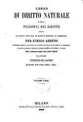 Corso di diritto naturale, o Della filosofia del diritto secondo lo stato attuale di questa scienza in Germania per Enrico Ahrens