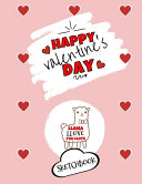 Happy Valentine S Day Llama Llove You Llots Sketchbook Cute Gift Ideas For Him Or Her Book PDF