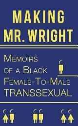Making Mr. Wright