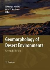 Geomorphology of Desert Environments: Edition 2