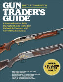 Gun Trader s Guide  Forty Second Edition PDF
