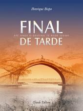 Final de Tarde